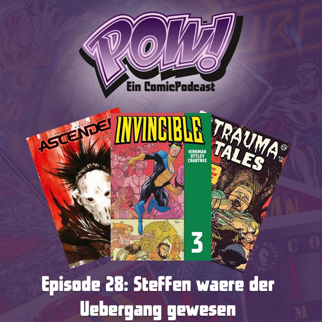 Episode 28 – Steffen wäre der Übergang gewesen